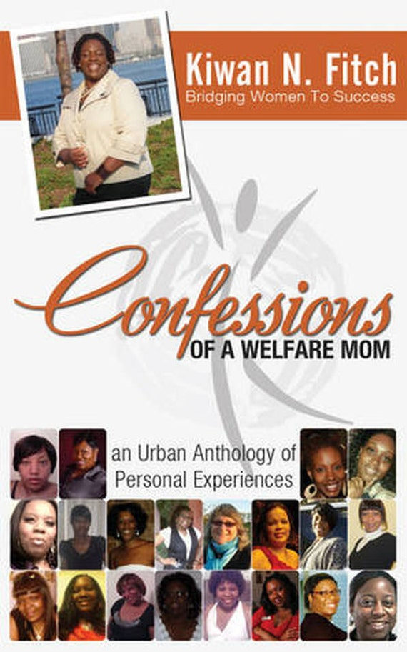 Confession of a Welfare Mom
