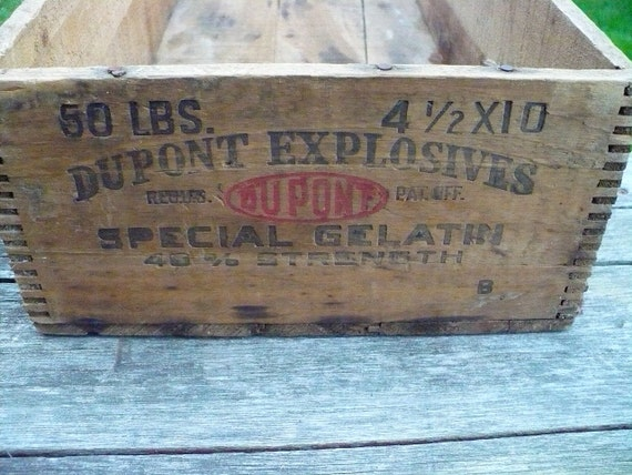 DuPont Dynamite crate - Reserved for verygooddog