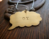 OY Hand Stamped Brass Thought Bubble on Sterling Chain