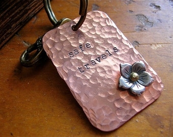 Graduate, Vacation, New Job, First Car, Best Friend -- Safe Travels Hammered Copper Keychain