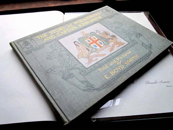 1906 Book Pocahontas and Captain John Smith