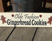 Primitive Wood Sign Olde Fashion Gingerbread Cookies CLEARANCE