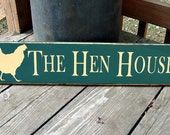 Wood Sign - The Hen House
