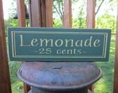 Wood Sign Lemonade 25 Cents ON SALE