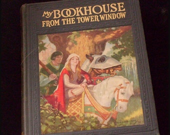 Book 5 My Bookhouse From the Tower Window - 1921  Olive Beaupre-Miller Vintage Rare Antique