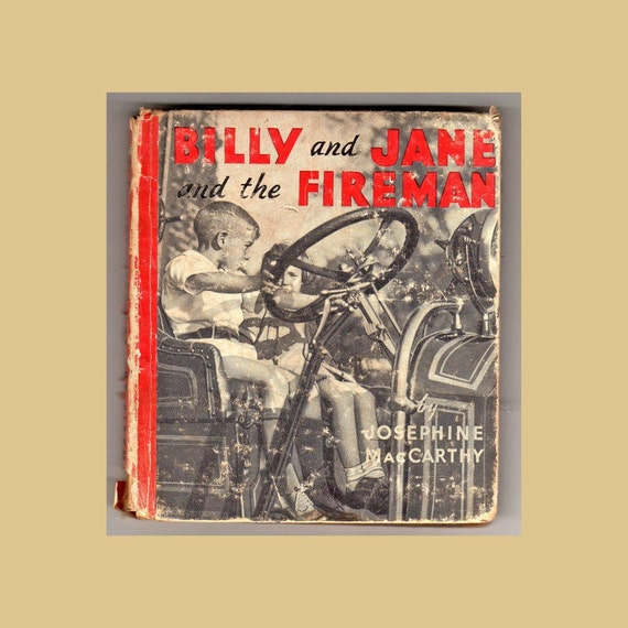Vintage Children's Book  Billy and Jane and the Fireman by Josephine MacCarthy 1934