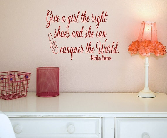 Marilyn Monroe Give a girl the right shoes and she can conquer the world vinyl wall decal