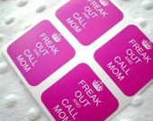 Freak out and call mom pink stickers