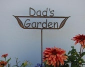 Great Father's Day Gift - Dad's OR Papa's OR Grandpa's Garden Sign Metal Stake