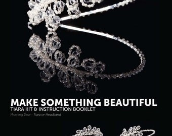 Morning Dew Tiara Kit with Instructions - Silver