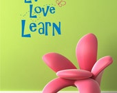 LIVE LOVE LEARN with Butterfly vinyl wall art graphic