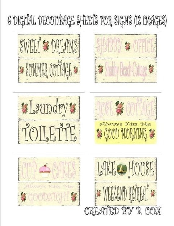 3 1/2 X 9 inch  PRINTABLE signs , 6  digital decoupage sheets  12 signs , SOOO..... EASY , ( anyone an make these )