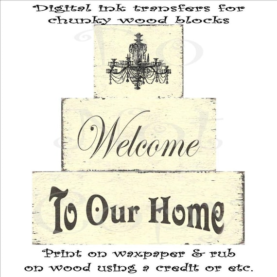 Digital png image download transfer for chunky wood blocks sign shabby cottage chic Welcome To Our Home