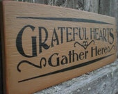 Primitive Wood Sign- Grateful Hearts Gather Here