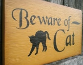 Primitive Wood Sign With Black Cat- Beware of Cat