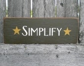 Small Primitive Wood Sign With Stars- Simplify