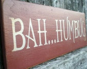 Primitive Holiday Wood Sign- Bah Humbug