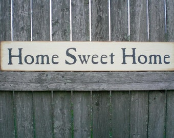 Primitive Wood Sign- Home Sweet Home