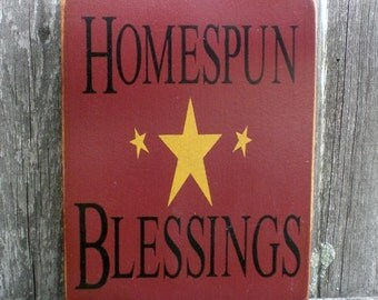Small Primitive Wood Sign- Homespun Blessings