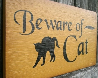 Primitive Wood Sign With Black Cat- Beware of Cat