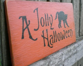 Primitive Wood Sign With Black Cat- A Jolly Halloween