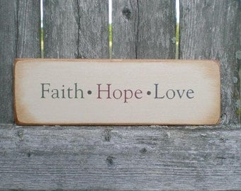 Small Primitive Wood Sign- Faith Hope Love