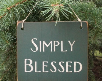Small Primitive Wood Sign- Simply Blessed