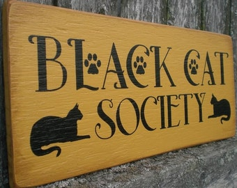 Primitive Wood Sign- Black Cat Society