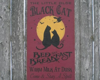 Primitive Wood Sign- Black Cat Bed And Breakfast Witch And Moon