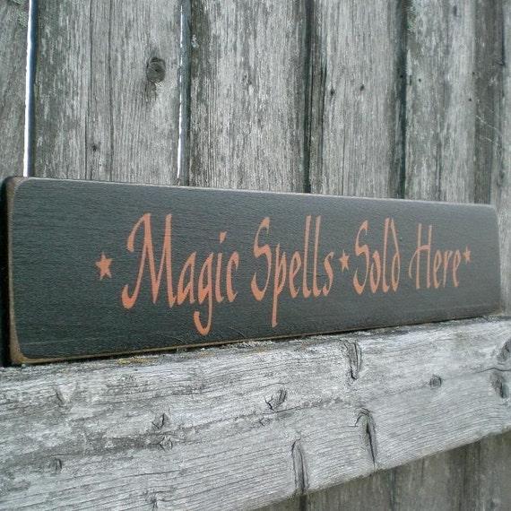 Primitive Wood Halloween Sign- Magic Spells Sold Here Black And Orange