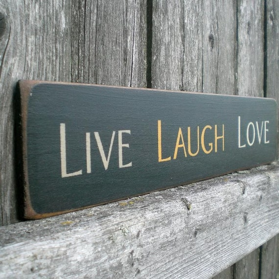 Small Primitive Wood Sign- Live Laugh Love