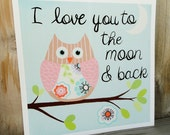 Kids Wall Art, Nursery Art Print for Baby Nursery Decor, Children Wall Art. - Alice Owl I love you to the moon and back 12x12 print