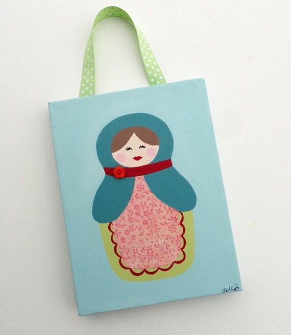 Matryoshka/Babushka Russian Nesting Doll Nina- 6x8 Original Canvas - Childrens Art