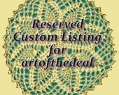 Reserved Custom Listing for Artofthedeal