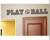 PLAY BALL -  Vinyl Wall Lettering Decor