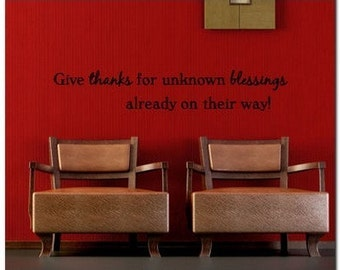 GiveThanks For Unknown  - Vinyl Wall Lettering Words Decor