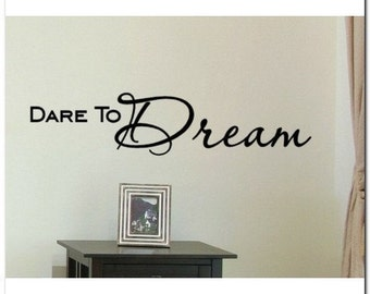 DARE TO DREAM - Vinyl Wall Lettering Words Decor Art Decal