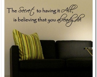 The Secret to it all -Vinyl Wall Lettering Words Phrase