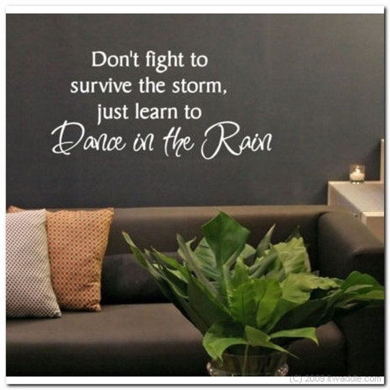 Learn to dance in the Rain - Vinyl Wall Lettering Words Decor