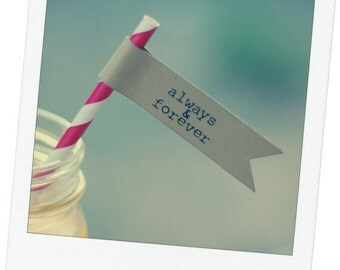 "Printable ""Always & Forever"" Straw or Cupcake Flags - 15 per page - DIY - Vintage Wedding Shower Favor Decor - Custom Wording Available"
