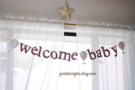 Welcome Baby - Up Up and Away Vintage Chic Hot Air Balloon Banner - baby shower, birthday party, nursery decor