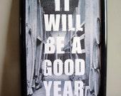A Good Year - FRAMED Print - 11x17