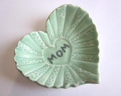Mom  Heart dish, ring holder, ring bowl, heart dish, Mint green, ceramic pottery (C)