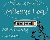 Paper and Pencil Mileage Log - Simple tax savings for business