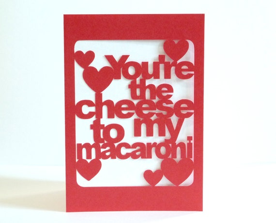 You're the Cheese to My Macaroni Papercut Card