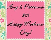 ANY 2 PDF Patterns for 15   SALE