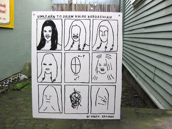Instructional Painting Series: Unlearn To Draw Khloe Kardashian