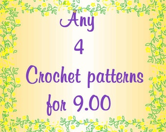 Crochet Pattern Sale Any 4 Crochet Patterns for 9.00