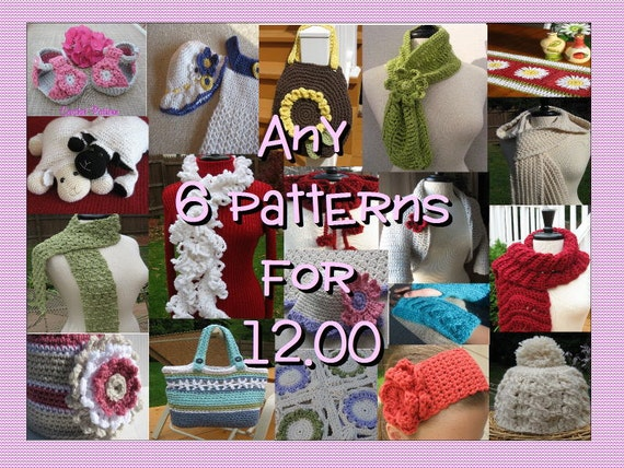 Any 6 Crochet Pattern for 12.00, All patterns included