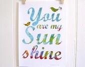 Nursery Art Typography Print (You Are My Sunshine) (with birds)